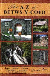 A - Z of Betws-y-Coed, The